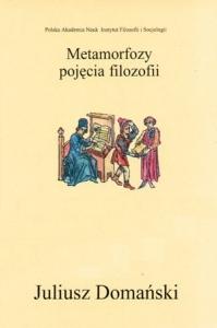 Okładka publikacji 'Metamorfozy pojęcia filozofii, przedmową poprzedził P. Hadot'