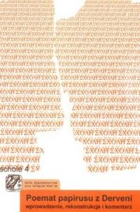 Poemat Papirusu z Derveni - wprowadzenie, rekonstrukcje i komentarz