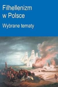 Okładka publikacji 'Filhellenizm w Polsce. Wybrane tematy'