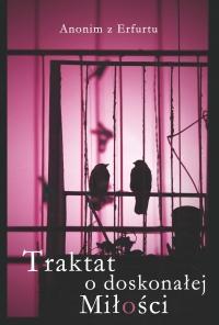 Okładka publikacji 'Anonim z Erfurtu, Traktat o doskonałej miłości'