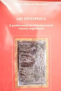 Okładka publikacji 'Ars epitaphica. Z problematyki łacińskojęzycznych wierszy nagrobnych'