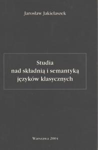 Okładka publikacji 'Studia nad składnią i semantyką języków klasycznych'