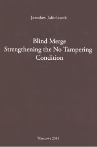 Blind Merge: Strengthening the No Tampering Condition