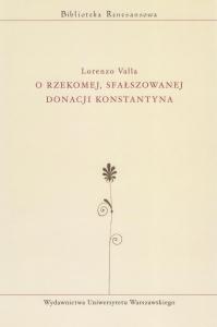 Okładka publikacji 'O rzekomej, sfałszowanej Donacji Konstantyna'