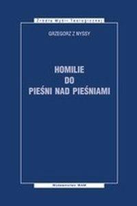 Okładka publikacji 'Grzegorz z Nyssy, Homilie do Pieśni nad Pieśniami'