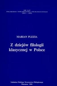 Okładka publikacji 'Z dziejów filologii klasycznej w Polsce'