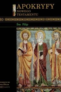 'Św. Filip'; w serii: Apokryfy Nowego Testamentu (pod redakcją ks. Marka Starowieyskiego), cz. 10, Dzieje Apostolskie V