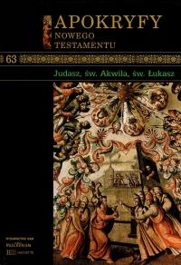 'Judasz, św. Akwila, św. Łukasz', w serii: Apokryfy Nowego Testamentu (pod redakcją ks. Marka Starowieyskiego), cz. 13, Dzieje Apostolskie VIII: 'Męczeństwo św. Szczepana' (s. 35-38)