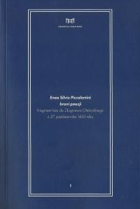 Piccolomini broni poezji. Fragment listu do Zbigniewa Oleśnickiego z 27 października 1453 roku
