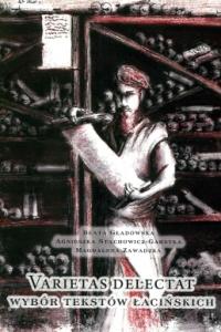 Okładka publikacji 'VARIETAS DELECTAT Wybór tekstów łacińskich'